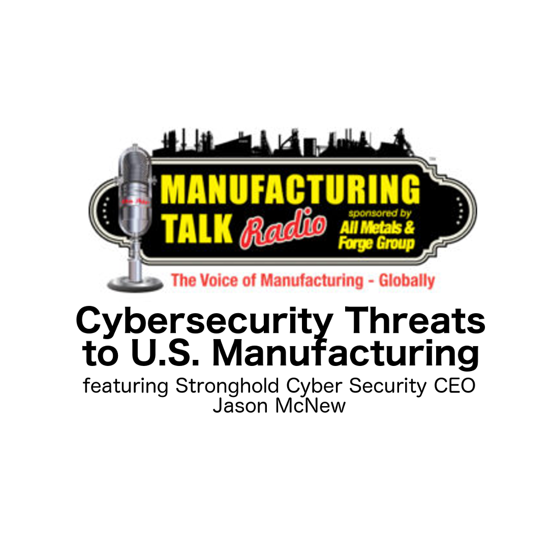 Cyber Security Threats to US Manufacturing