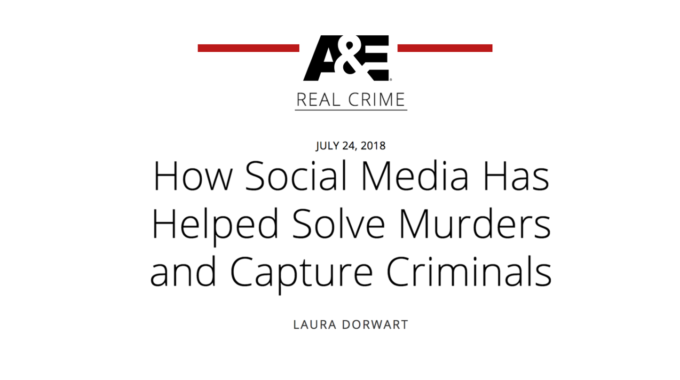 A&E - Interview On How Social Media Has Helped Solve Crimes