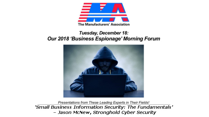 Stronghold Cyber Security To Present At Manufacturers' Association's 2018 Business Espionage Forum