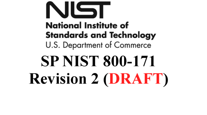 NIST 800-171 Revision 2 Draft Released